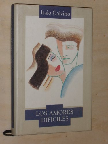9788422630166: Los amores dificiles