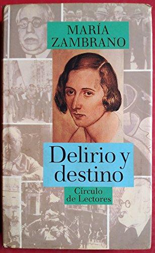 9788422630203: Delirio y destino