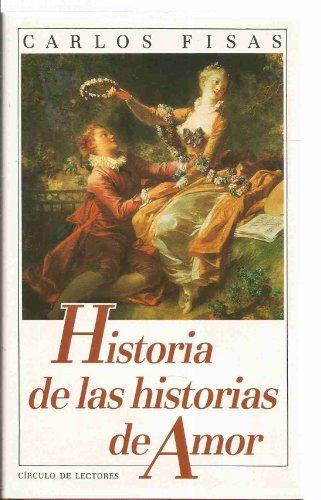 9788422630234: HISTORIA DE LAS HISTORIAS DE AMOR