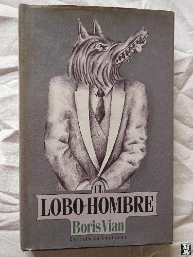 9788422630876: El Lobo Hombre