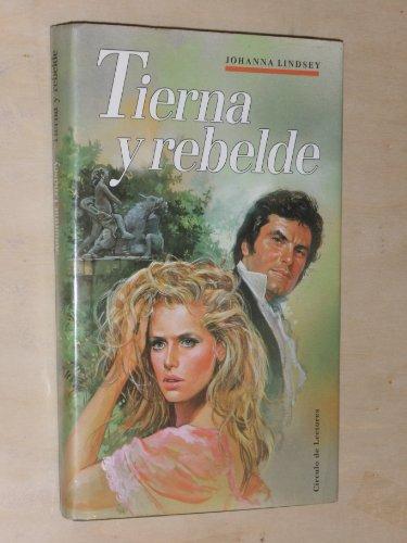 9788422630913: Tierna Y Rebelde