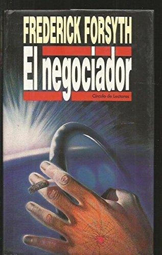 9788422631118: Negociador, El