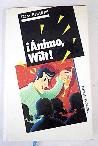 9788422631729: ¡Ánimo, Wilt!