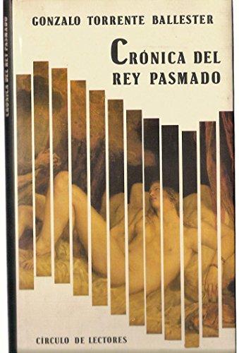 9788422631743: Crónica del Rey Pasmado
