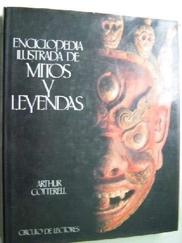 9788422632061: ENCICLOPEDIA ILUSTRADA DE MITOS Y LEYENDAS