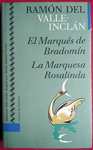 El marqués de Bradomín: coloquios románticos ;: Valle-Inclán, Ramón del