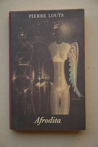 9788422633211: Afrodita / Pierre Louÿs ; traducción de Jaime Uribe