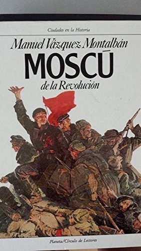 9788422633884: MOSCU DE LA REVOLUCION