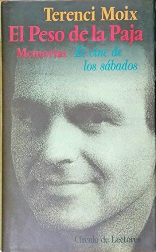 9788422634744: Peso de la paja I: el cine de lossabados: memorias