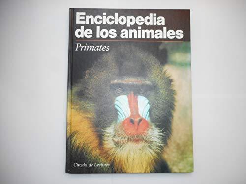 Enciclopedia de los Animales. Primates: Equipo Editorial