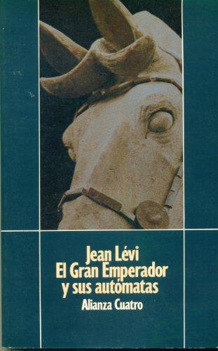 9788422635512: El Gran Emperador Y Sus Automatas