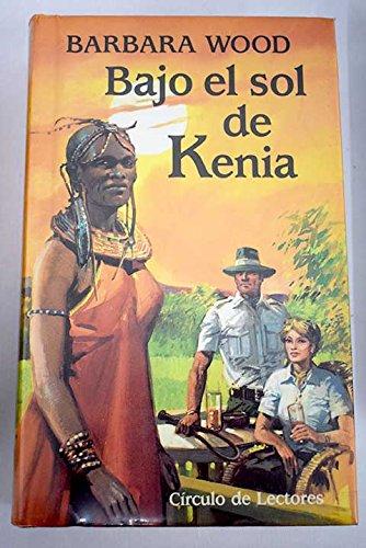 9788422636779: Bajo el sol de Kenia