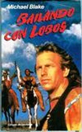 9788422637417: BAILANDO CON LOBOS