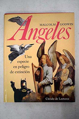 9788422637431: ANGELES - Una especie en peligro de extinción