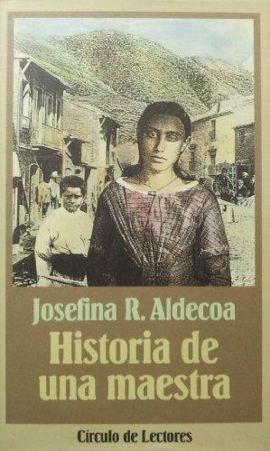 Historia de una maestra: Josefina R.Aldecoa