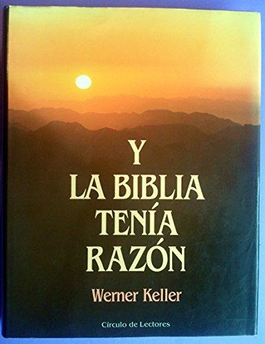 9788422637912: Y la biblia tenia razon