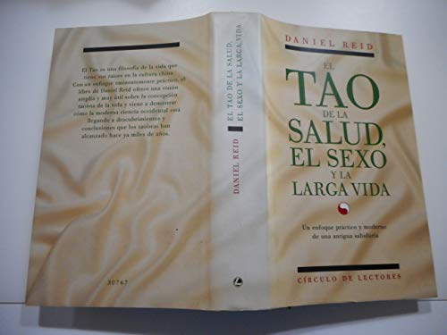 9788422638445: El tao de la salud, el sexo y la larga vida : un enfoque practico
