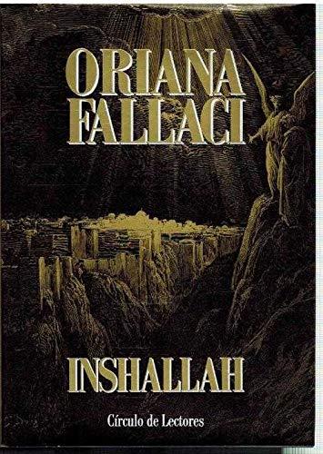 INSHALLAH. Novela. Traducción del italiano de Francisco Vila: FALLACI, Oriana