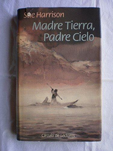 9788422641322: Madre Tierra, Padre Cielo