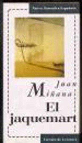 9788422641742: El Jaquemart