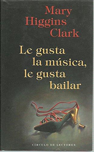 9788422642251: Le Gusta La Musica, Le Gusta Bailar