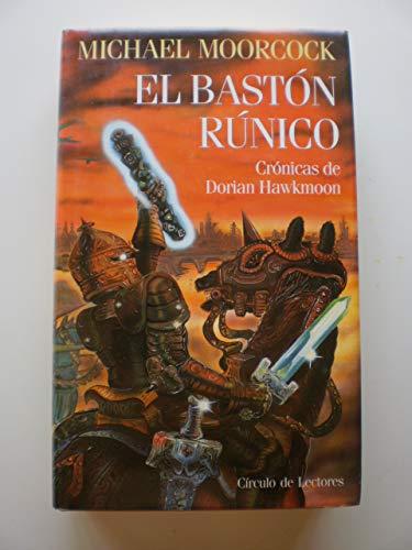 9788422642299: El bastón rúnico : crónicas de Dorian Hawkmoon