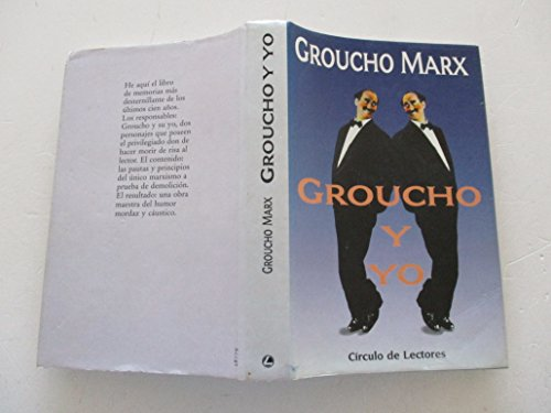 GROUCHO Y YO: MARX, Groucho (Yorkville,