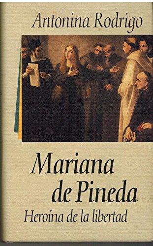9788422644231: MARIANA DE PINEDA. Heroína de la libertad