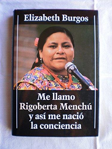 9788422645177: Me llamo Rigoberta Menchœ y as' me naci— la conciencia