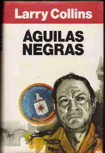 9788422645207: Aguilas negras