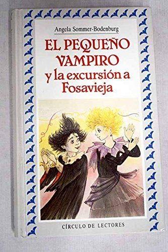 9788422646204: EL PEQUEÑO VAMPIRO EXCURSION FOSAVIEJA