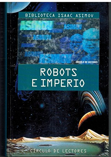 9788422646259: ROBOTS E IMPERIO.