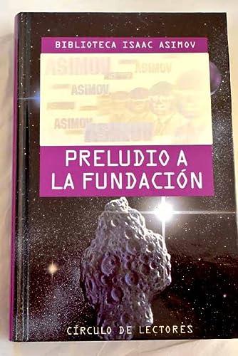 9788422646273: PRELUDIO A LA FUNDACIÓN