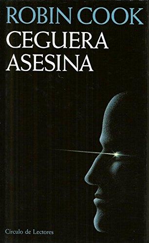 9788422646785: Ceguera asesina
