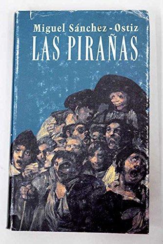 9788422646891: Pirañas, las