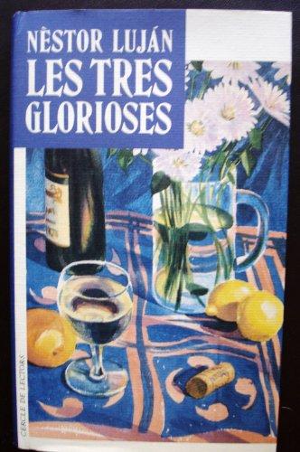 9788422647089: LES TRES GLORIOSES