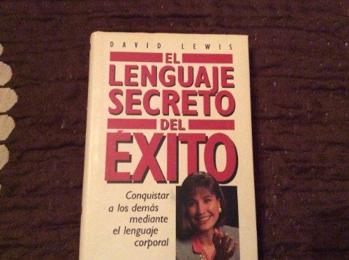 9788422647737: EL LENGUAJE SECRETO DEL EXITO
