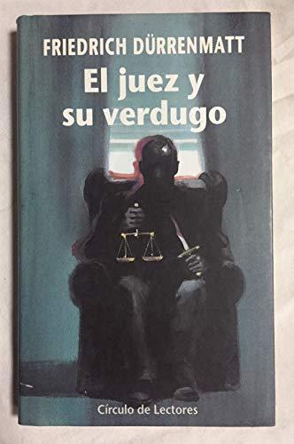 9788422648574: EL JUEZ Y SU VERDUGO