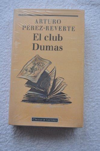 Club dumas, el: Arturo Perez-Reverte