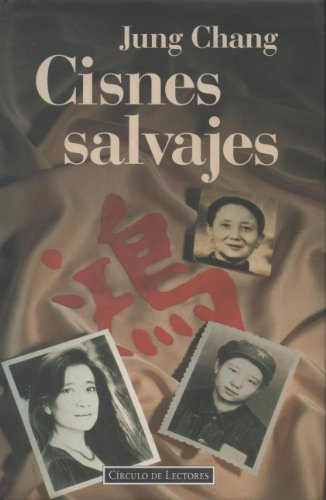 9788422649731: Cisnes salvajes: tres hijas de China