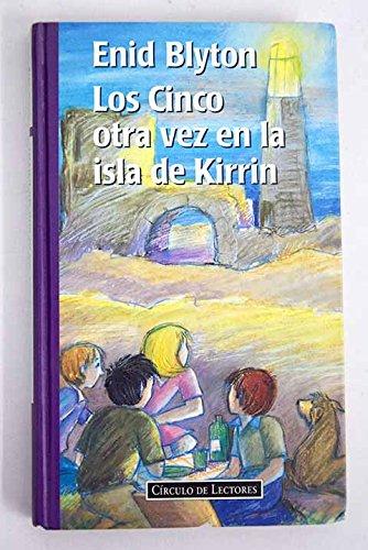 9788422651659: Los cinco otra vez en la isla de kirrin