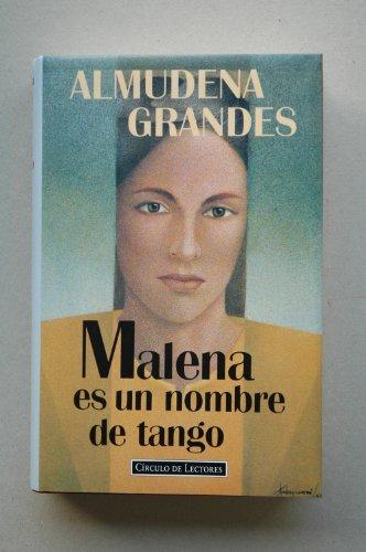 9788422653073: Malena es un nombre de tango