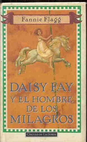 9788422653165: Daisy fay y el hombre de los milagros