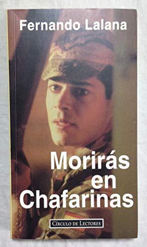 9788422654056: Moriras en chafarinas