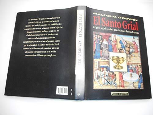 9788422654117: El santo grial: origen, significadoy revelaciones de una leyenda