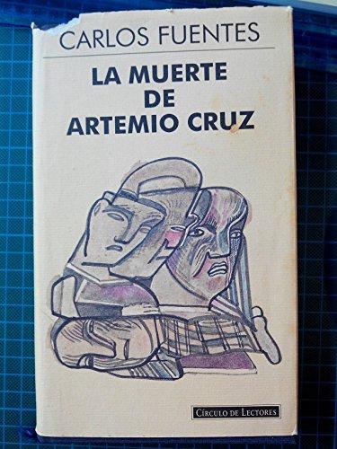 9788422655527: LA MUERTE DE ARTEMIO CRUZ