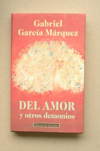 9788422655862: Del amor y otros demonios