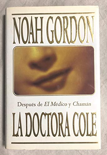 9788422656647: La Doctora Cole