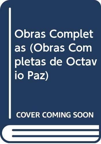 9788422657194: Obras Completas (Obras Completas de Octavio Paz) (Spanish Edition)