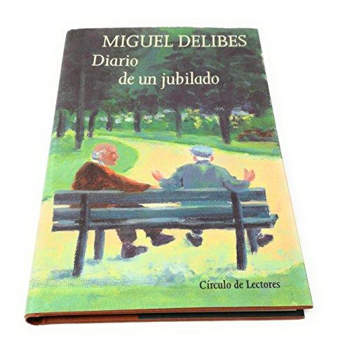 DIARIO DE UN JUBILADO: Delibes, Miguel